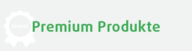Premium Produkte