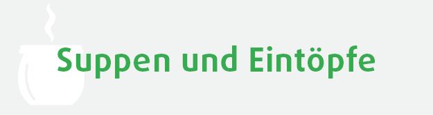 """""""Suppen und Eintöpfe"""""""