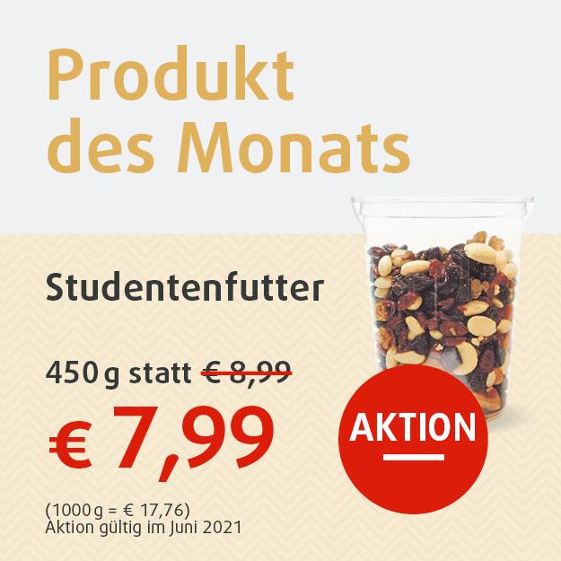 Produkt des Monats, Studentenfutter 450g statt 8,99 Euro jetzt nur 7,99 Euro